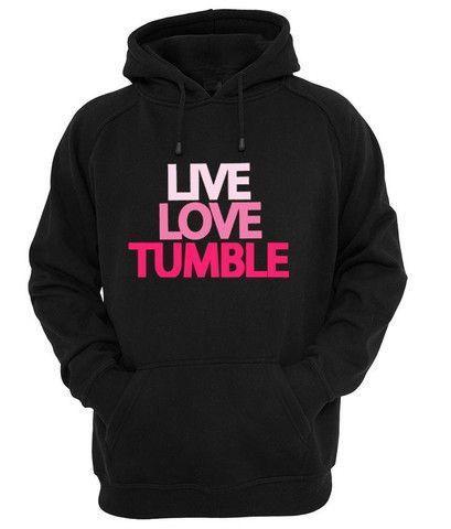 Live love tumble #shirt #tanktop #tops #tees #tee  #graphictees #tumblrshirt #hoodie #unisex clothing