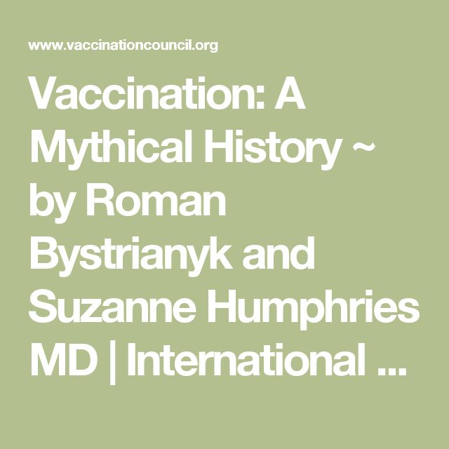 Vaccination: A Mythical History ~ by Roman Bystrianyk and Suzanne Humphries MD | International Medical Council on Vaccination