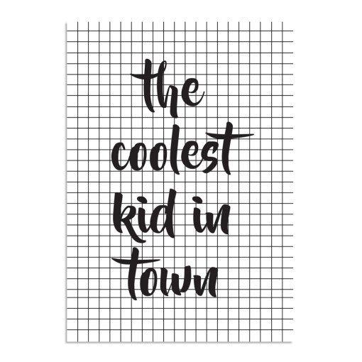 Tekstposter Zwart Wit – Kinderkamer poster – The coolest kid in town