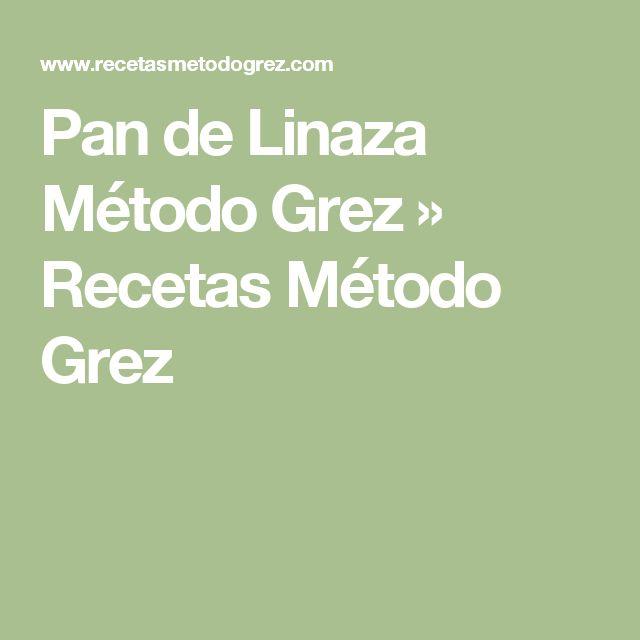 Pan de Linaza Método Grez » Recetas Método Grez