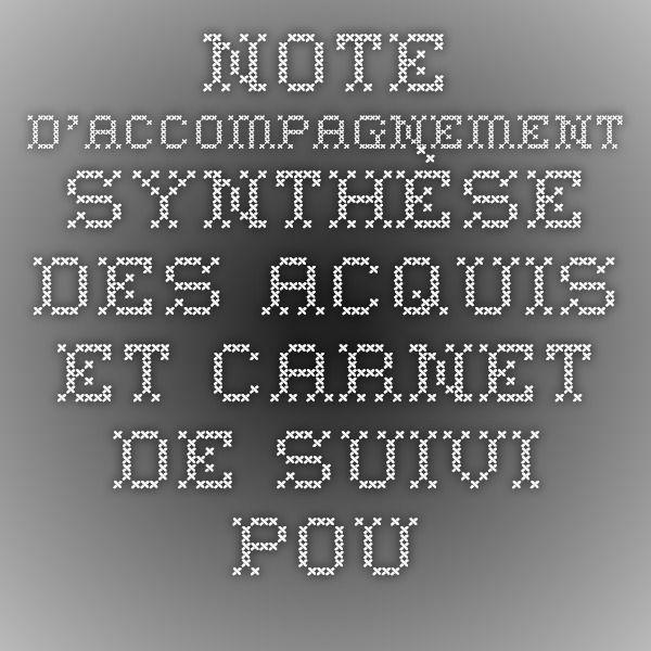 Note d'accompagnement Synthèse des acquis et carnet de suivi pour le suivi et l'évaluation des élèves en maternelle