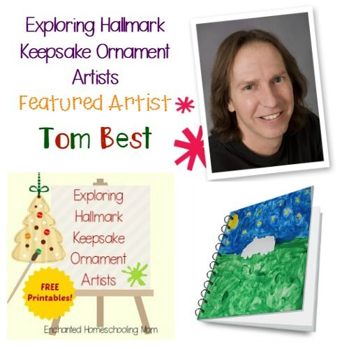 Come find fun facts and learning activities to study Tom Best in this month's featured artist in the Exploring Hallmark Keepsake Ornament Artist Series! #hallmark #exploringhallmarkkeepsakeornamentartists #artiststudy #homeschool #freeprintable