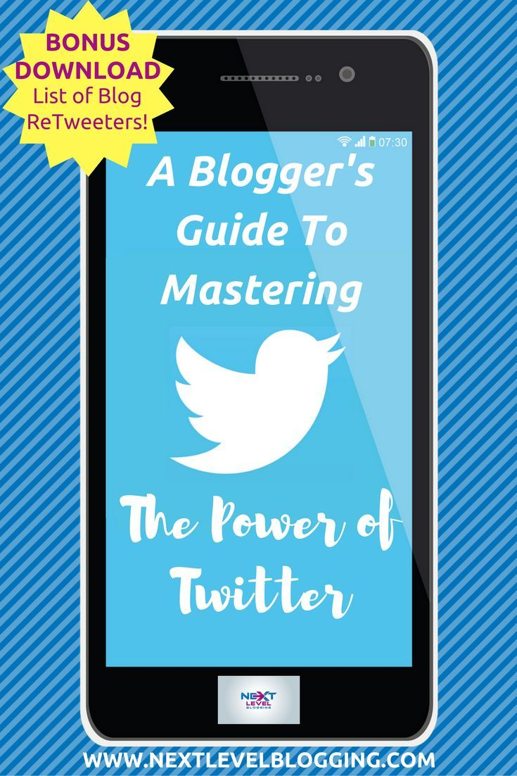 A Blogger S Guide To Mastering The Power Of Twitter Increase Blog Traffic Blogger Resources Blog Traffic