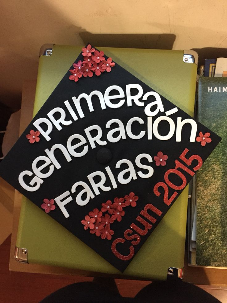 College graduation cap. First generation. | Graduation ...