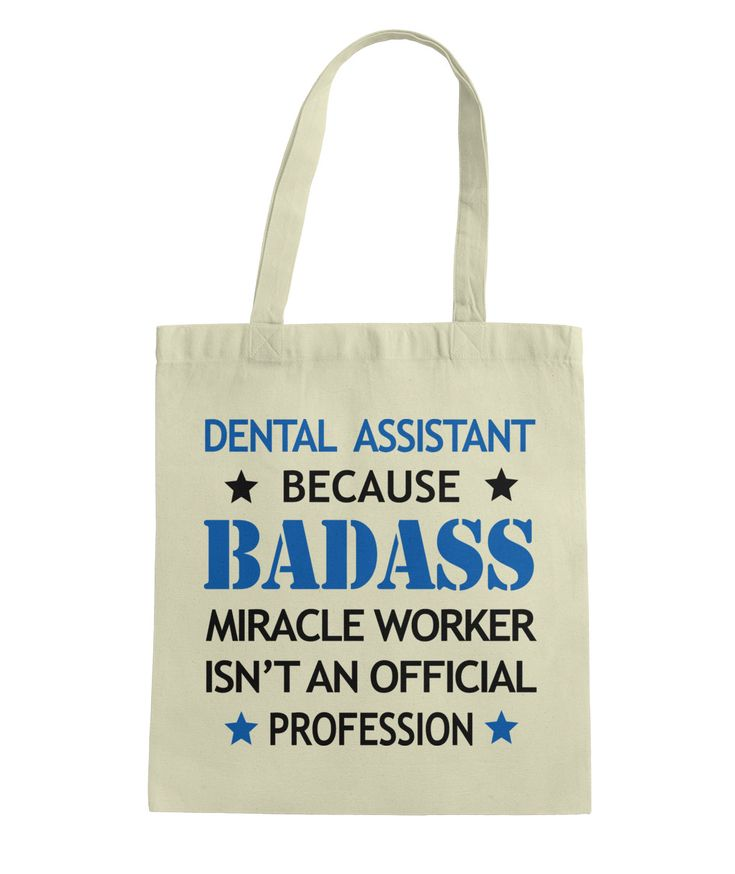 Dental Assistant Funny Tote Gift-Badass