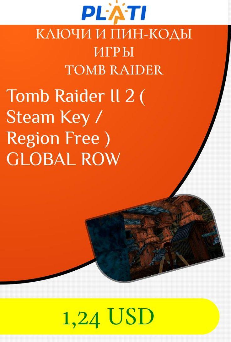 Tomb Raider II 2 ( Steam Key / Region Free ) GLOBAL ROW Ключи и пин-коды Игры Tomb Raider