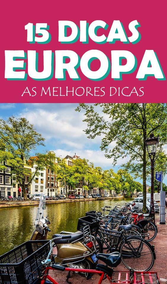 15 dicas para viajar para a Europa, como economizar e aproveitar o máximo a sua viagem no velho continente!