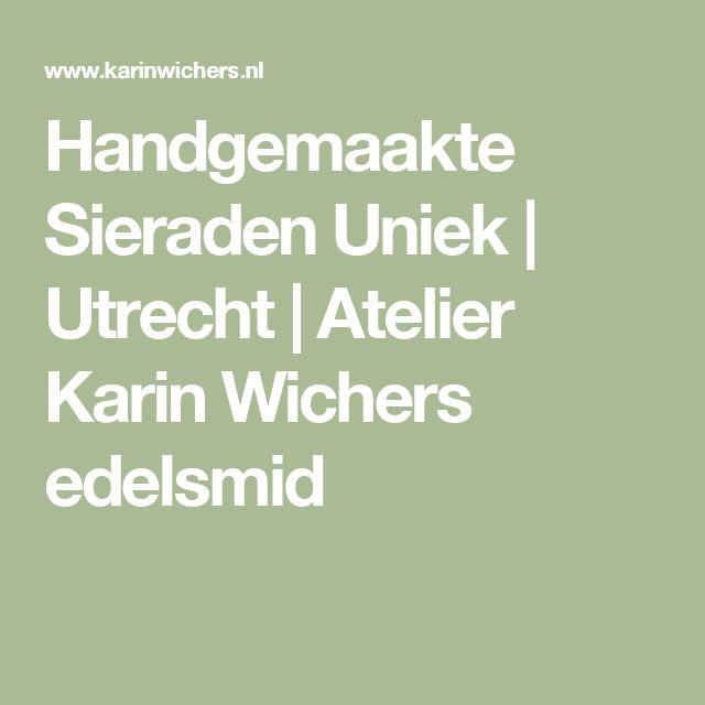 Handgemaakte Sieraden Uniek | Utrecht | Atelier Karin Wichers edelsmid