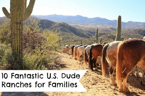 Dude Ranches for Families. 10 locations that you need to check out if you are planning a vacation this year!