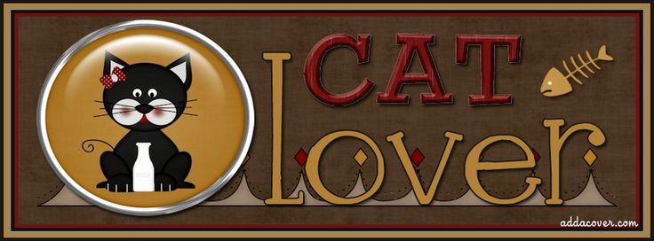 Cat Lover Facebook Covers, Cat Lover FB Covers, Cat Lover Facebook Timeline Covers, Cat Lover Facebook Cover Images