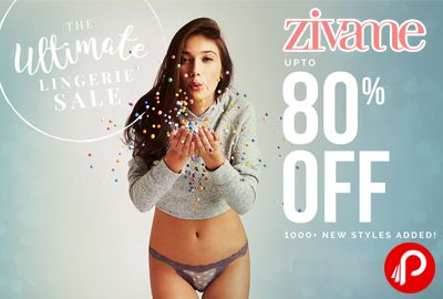 Zivame The Ultimate Lingerie Sale brings Upto 80% off on Zivame Sale Collection including BRAS, PANTIES, NIGHTWEAR, SHAPEWEAR, APPAREL, ACCESSORIES, SWIM & BEACH, ZELOCITY on all categories. #TheUltimateLingerieSale  http://www.paisebachaoindia.com/the-ultimate-lingerie-sale-upto-80-off-sitewide-zivame/