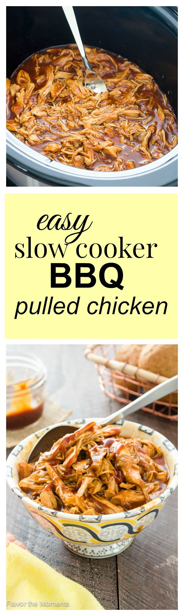Easy Slow Cooker BBQ Pulled Chicken | flavorthemoments.com