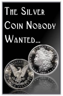 """Rare Coin Price List  """"The Silver Coin Nobody Wanted!"""""""