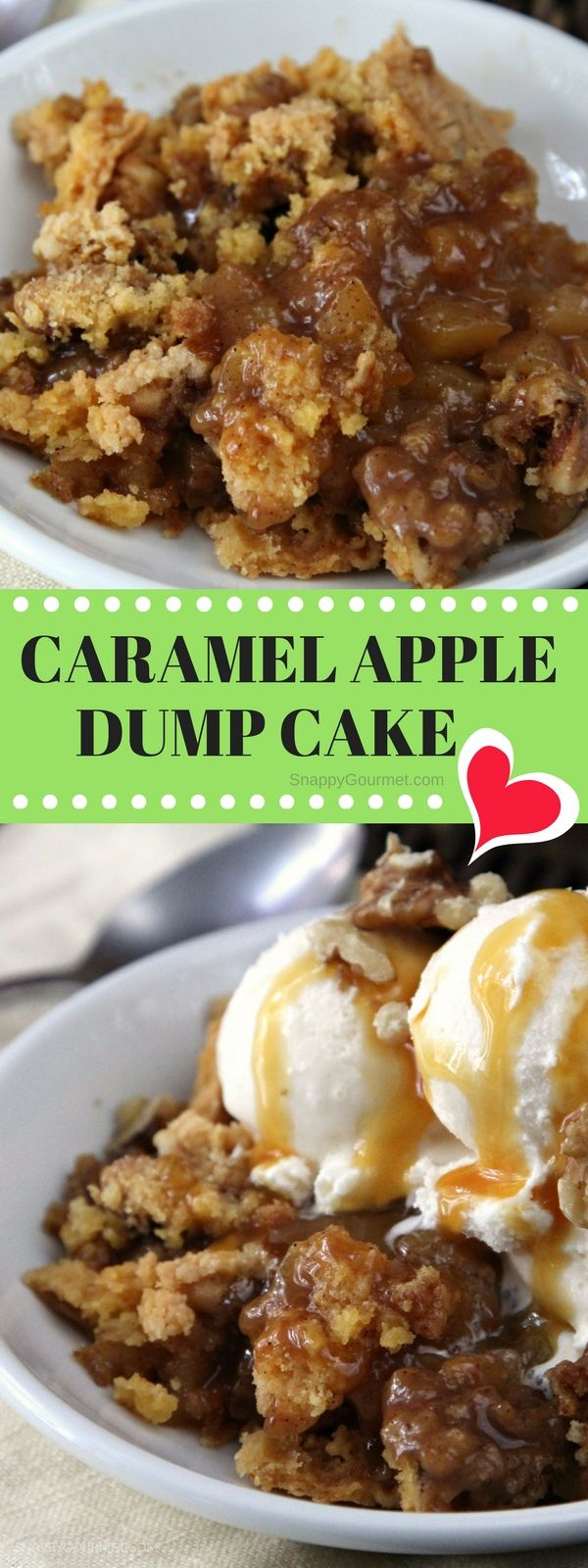 Caramel Apple Dump Cake Recipe - easy dessert perfect for Thanksgiving or Christmas with only 6 ingredients including fresh apples, cake mix, and caramel! #SnappyGourmet #dumpcake #thanksgivingdessert #Cake #Dessert #Caramelapple