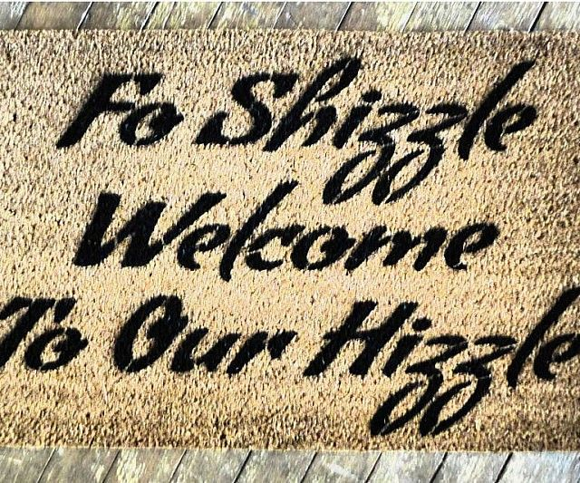 Increase your hizzle's street cred by laying out this Fo Shizzle doormat. Perfect for the trap house, it's made from durable eco-friendly materials and is decorated with a fade-resistant paint that makes it ideal for outdoor use.