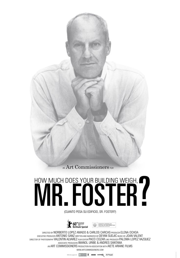 ¿Cuánto pesa su edificio, Sr. Foster? - How Much Does Your Building Weigh, Mr Foster?