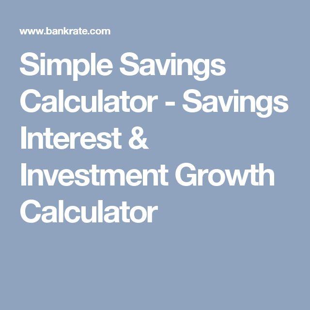Simple Savings Calculator - Savings Interest & Investment Growth Calculator