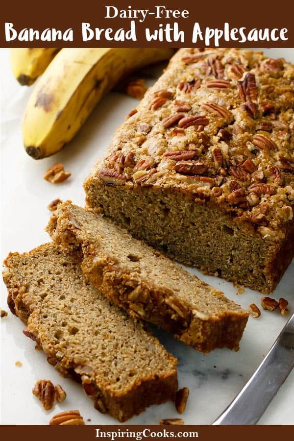 Healthy Banana Bread With Applesauce Recipe Dairy Free Banana Bread Banana Bread With Applesauce Recipes