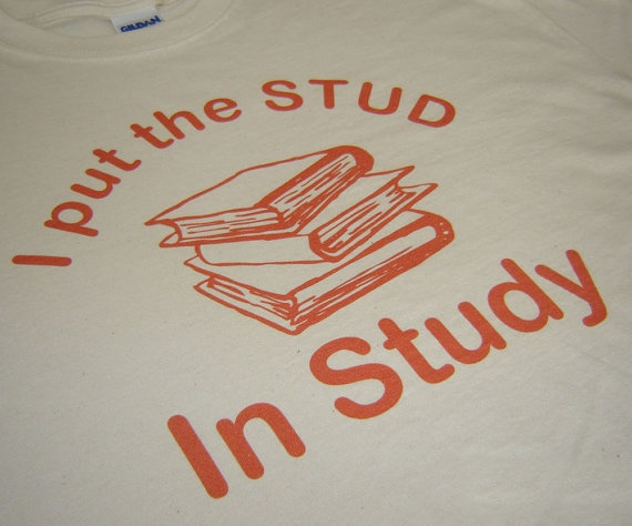 Cream I put the STUD in study school funny t shirt by geekthings, $14.99
