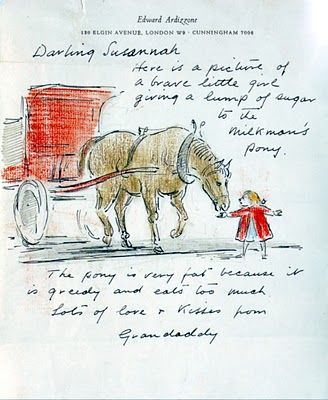 'Sketches for Friends' Edward Ardizzone. I just have to get my hands on this book. I love Ardizzones ink drawings. This is from a letter he wrote to his granddaughter Susannah.
