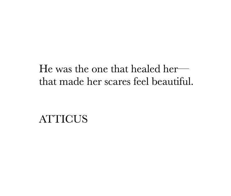Scars to your beautiful, aesthetic, poem, tumblr, Pinterest, love, hearbreaks, words, love quotes, quotes, sad quotes, happy quotes