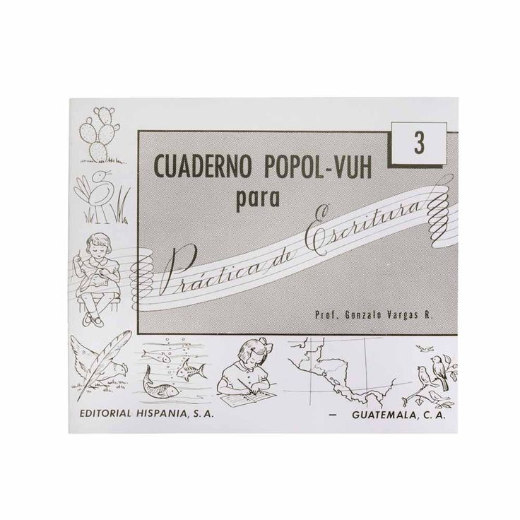 CUADERNOS DE CALIGRAFIA POPOL VUH # 3 | Platino