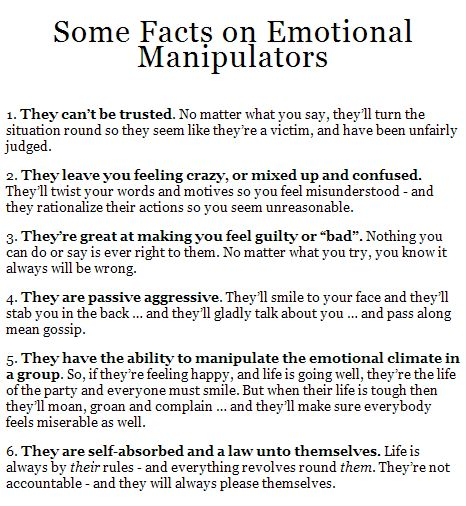 Facts on Emotional Manipulators | Understanding helps bring peace, knowing that it's not you, it's them.