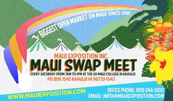 Maui Swap Meet, Saturdays 7am-1pm at UH Maui College in Kahului.