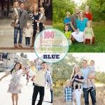 Welcome to the BLUE post, where I share ideas on What to Wear in Family Pictures with the color...