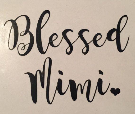 Iron on Decal Blessed Mimi, Nana, Gigi, Avo, Gma   I'm a ...   570 x 482 jpeg 32kB