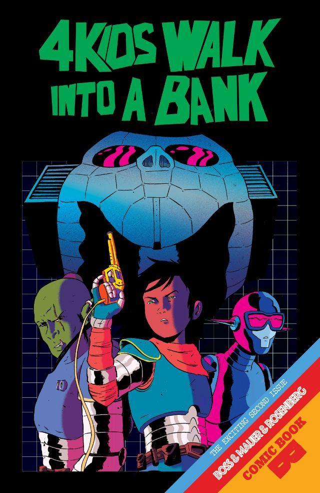 4 Kids Walk Into A Bank 2 Comic books, Online comic