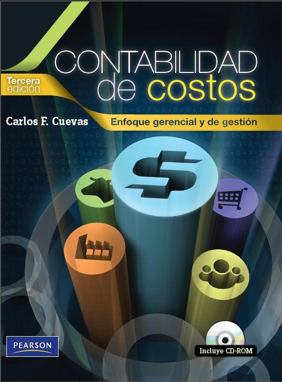 Contabilidad de Costos - Carlos Cuevas - PDF - Español  http://helpbookhn.blogspot.com/2014/11/contabilidad-de-costos-carlos-cuevas.html