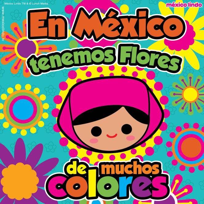 México Lindo, el país de las Flores