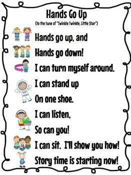 """""""Hands Go Up"""" sung to Twinkle, Twinkle, Little Star to transition them to the carpet for story time."""