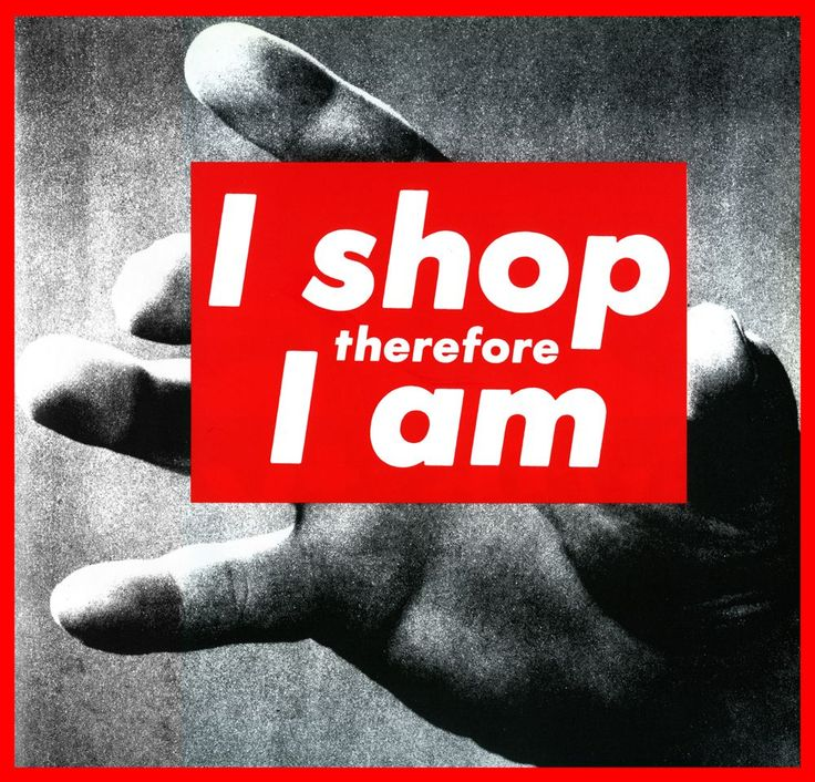 Barbara Kruger  KRUGER'S UNTITLED (I SHOP THEREFORE IAM),1987.COURTESY MARY BOONE GALLERY, NEW YORK.