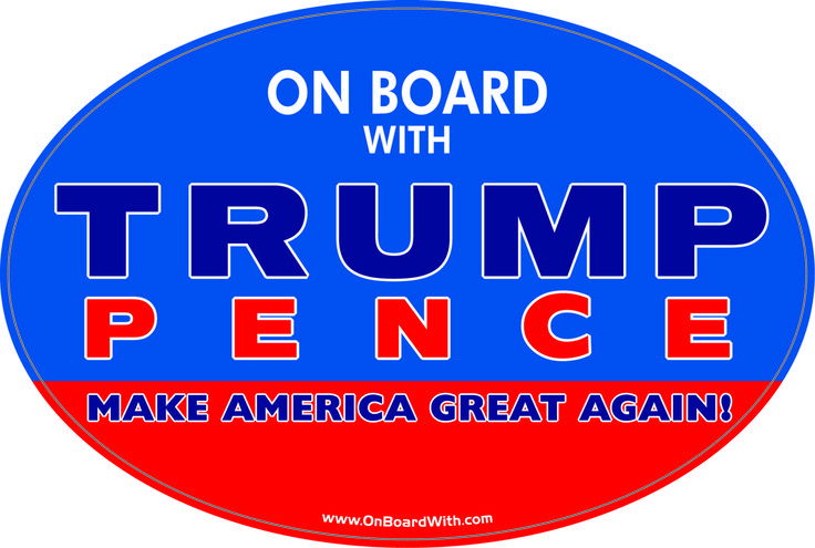 """ON BOARD WITH TRUMP / PENCE - MAKE AMERICA GREAT AGAIN!"" 4x6 Inch Political Bumper Sticker - OnBoardWith.com"