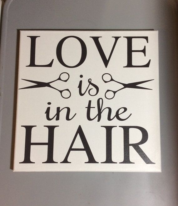 Painted canvas sign – love is in the hair
