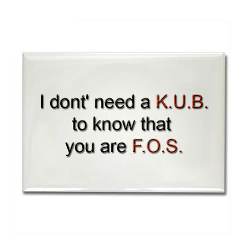 """Radiology Humor :)  If you ever get caught with the FOS thing, quickly state that it means """"Full of Smiles"""" :0}"""