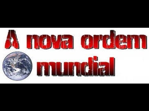 A NOVA ORDEM MUNDIAL!