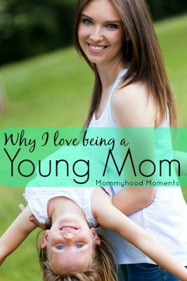 Some people may look down on young moms, but I love being a young mom! - www.themommyhoodmoments.com - #youngmom #momlife #love