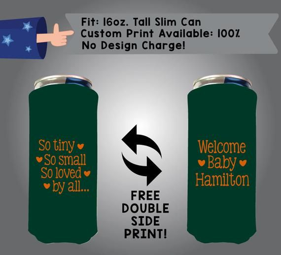 So Tiny So Small So Loved By All 16 oz Tall Slim Can Baby Shower Cooler Double Side Print 16TSC-BS1