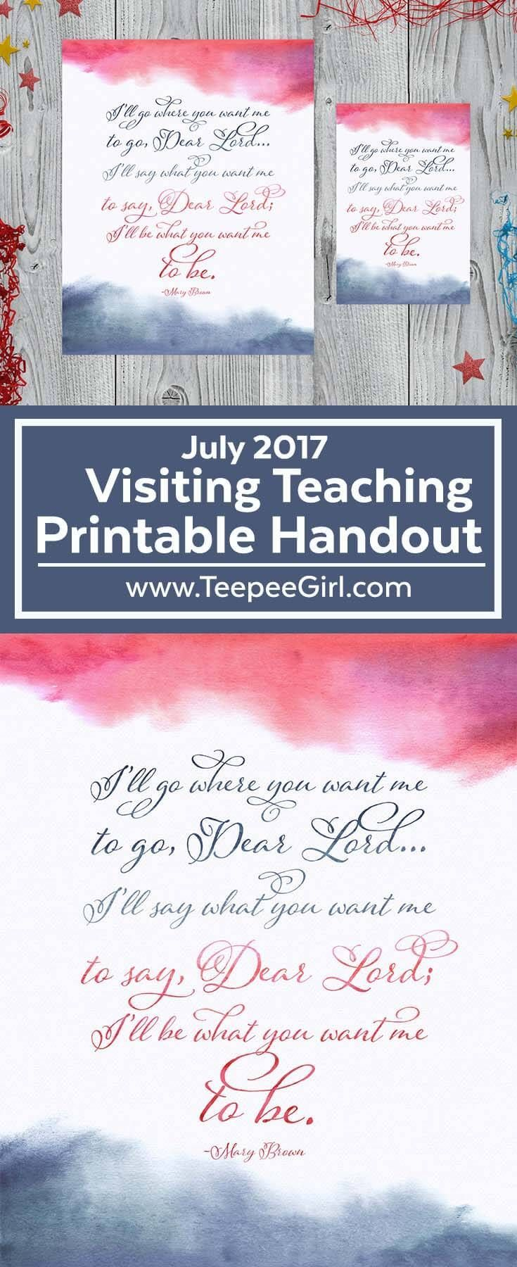 This July 2017 Visiting Teaching Printable comes in two sizes and is the perfect printable handout for your friends and sisters! www.TeepeeGirl.com