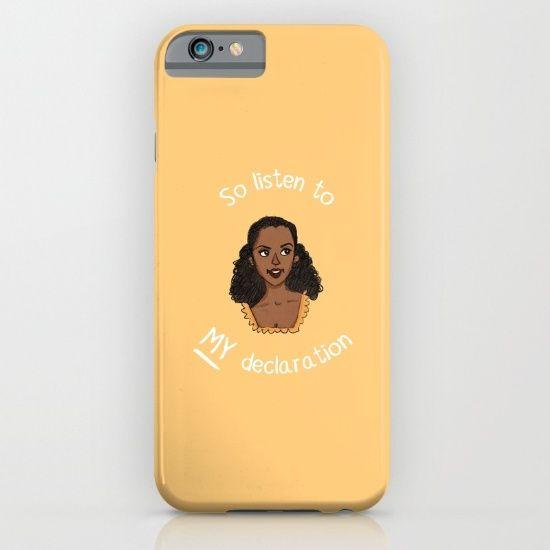 """So listen to MY declaration"" Angelica Schuyler phone case - $35 - Gifts for Hamilton Fans!"