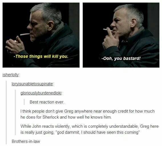 """""""Ooh, you bastard!"""" -Lestrade demonstrates British understatement at its best! --- BROTHERS-IN-LAW"""