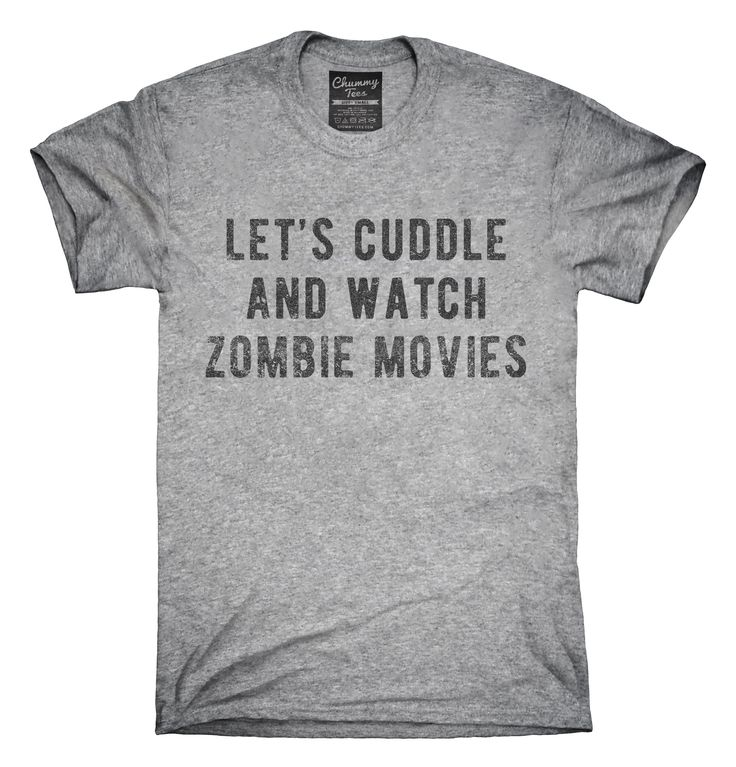 Let's Cuddle and Watch Zombie Movies T-shirts, Hoodies,