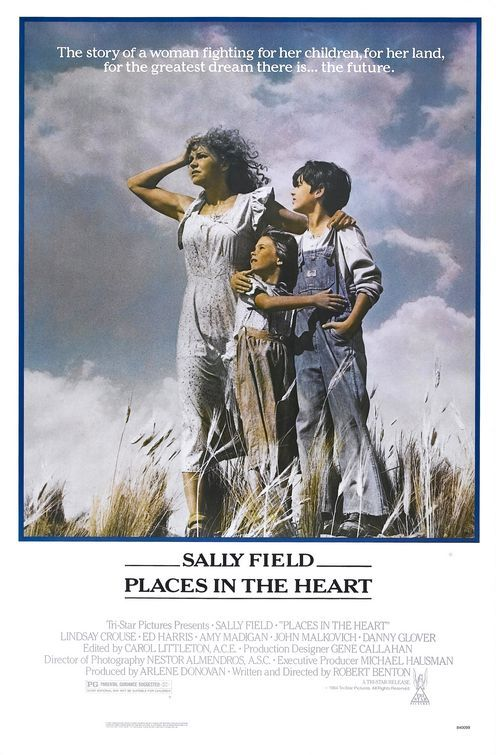 Places in the Heart (1984) | directed by Robert Benton | starring Sally Field, John Malkovich, Ed Harris, Amy Madigan, Danny Glover, and Lindsay Crouse