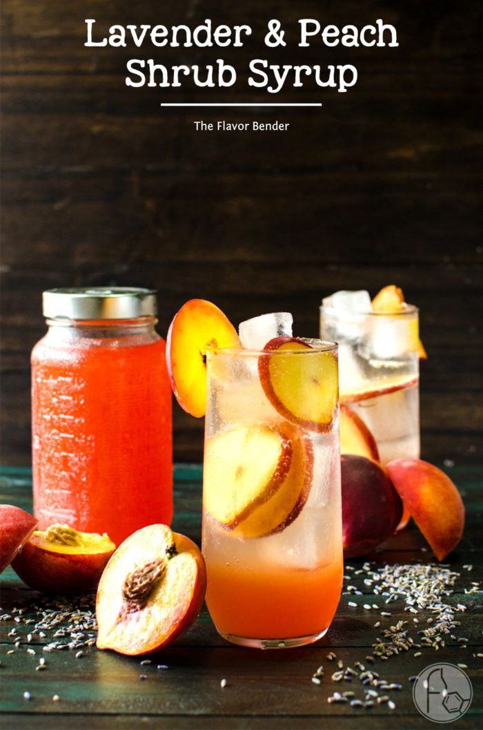 Lavender Peach Shrub Syrup - This sweet, fruity, tangy, floral Lavender Peach…