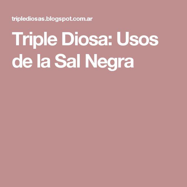 Triple Diosa: Usos de la Sal Negra