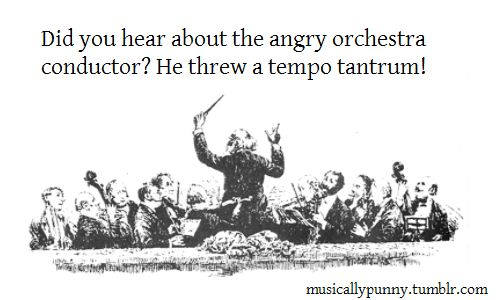 :D Oh my gosh... I'm going to have to tell this in orchestra!