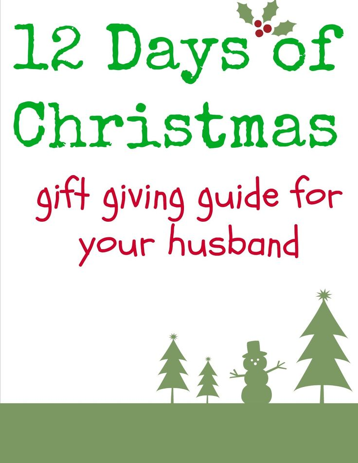 Gift Ideas For 12 Days Of Christmas Husband